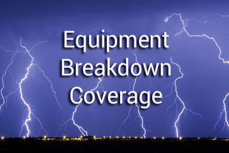 Equipment Breakdown Coverage